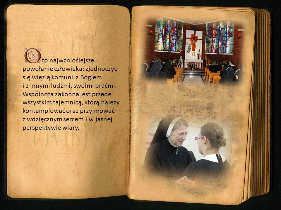 to najwznioślejsze powołanie człowieka: zjednoczyć się więzią komunii z Bogiem i z innymi ludźmi, swoimi braćmi.