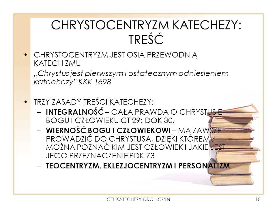 CHRYSTOCENTRYZM KATECHEZY: TREŚĆ