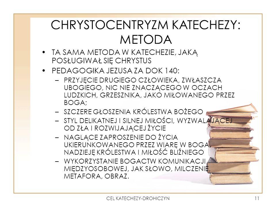 CHRYSTOCENTRYZM KATECHEZY: METODA
