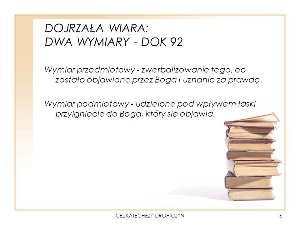 DOJRZAŁA WIARA: DWA WYMIARY - DOK 92