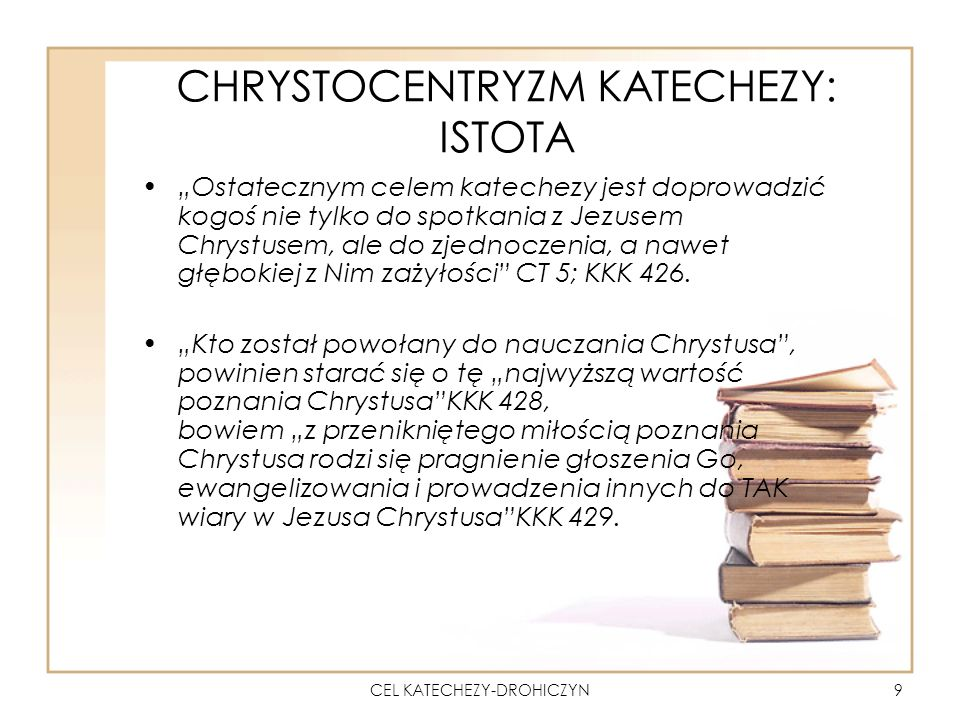 CHRYSTOCENTRYZM KATECHEZY: ISTOTA