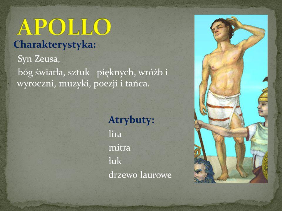 APOLLO Charakterystyka: Syn Zeusa,