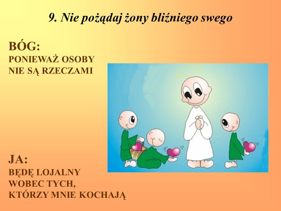 9. Nie pożądaj żony bliźniego swego