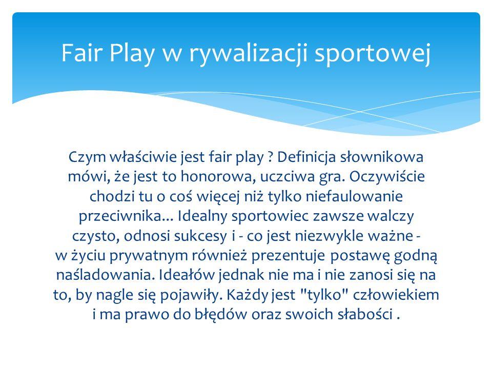 Fair Play w rywalizacji sportowej