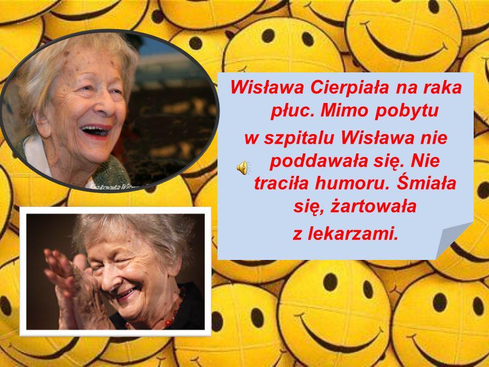 Wisława Cierpiała na raka płuc