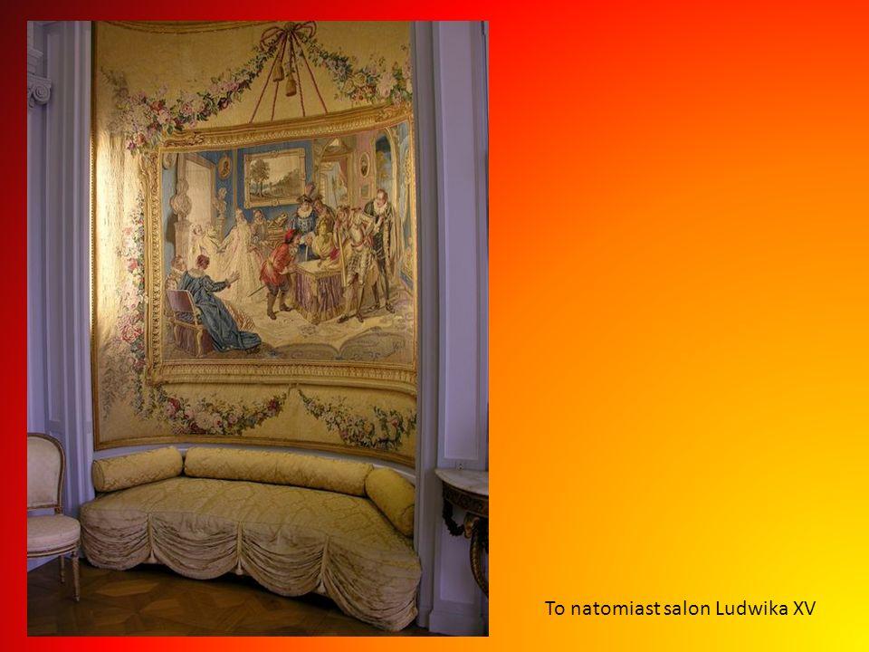 To natomiast salon Ludwika XV