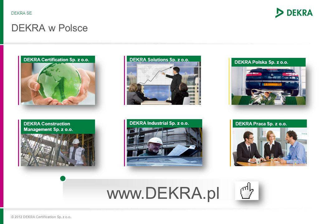 www.DEKRA.pl DEKRA w Polsce DEKRA Certification Sp. z o.o.