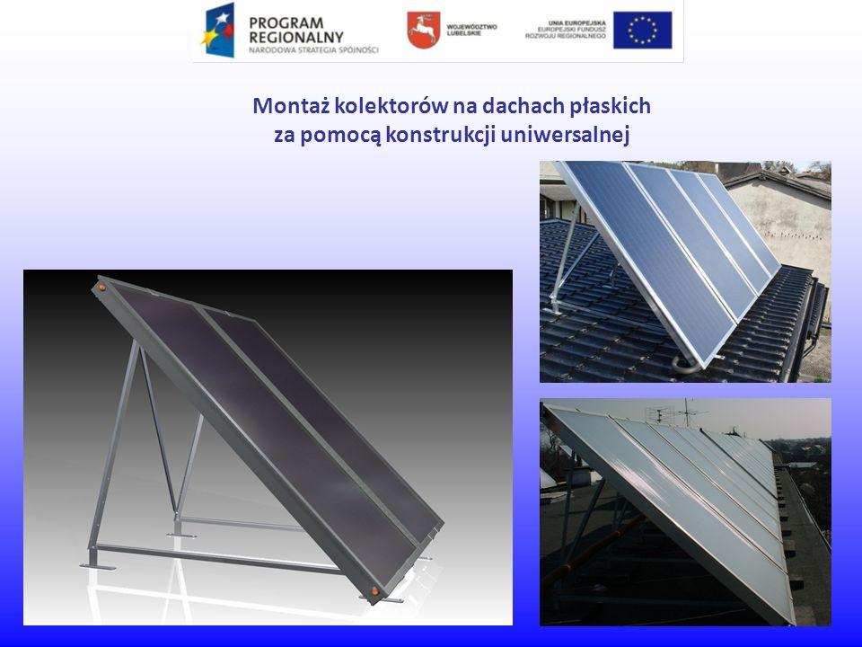 Montaż kolektorów na dachach płaskich za pomocą konstrukcji uniwersalnej