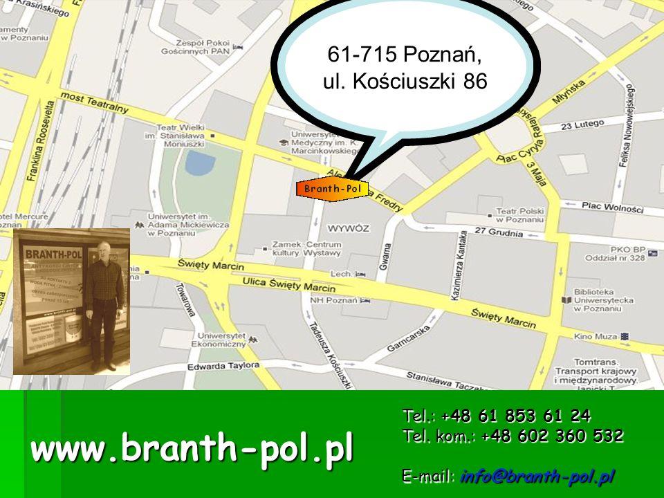 www.branth-pol.pl 61-715 Poznań, ul. Kościuszki 86