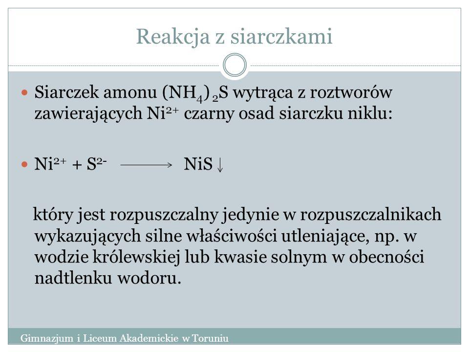 Reakcja z siarczkami Siarczek amonu (NH4) 2S wytrąca z roztworów zawierających Ni2+ czarny osad siarczku niklu: