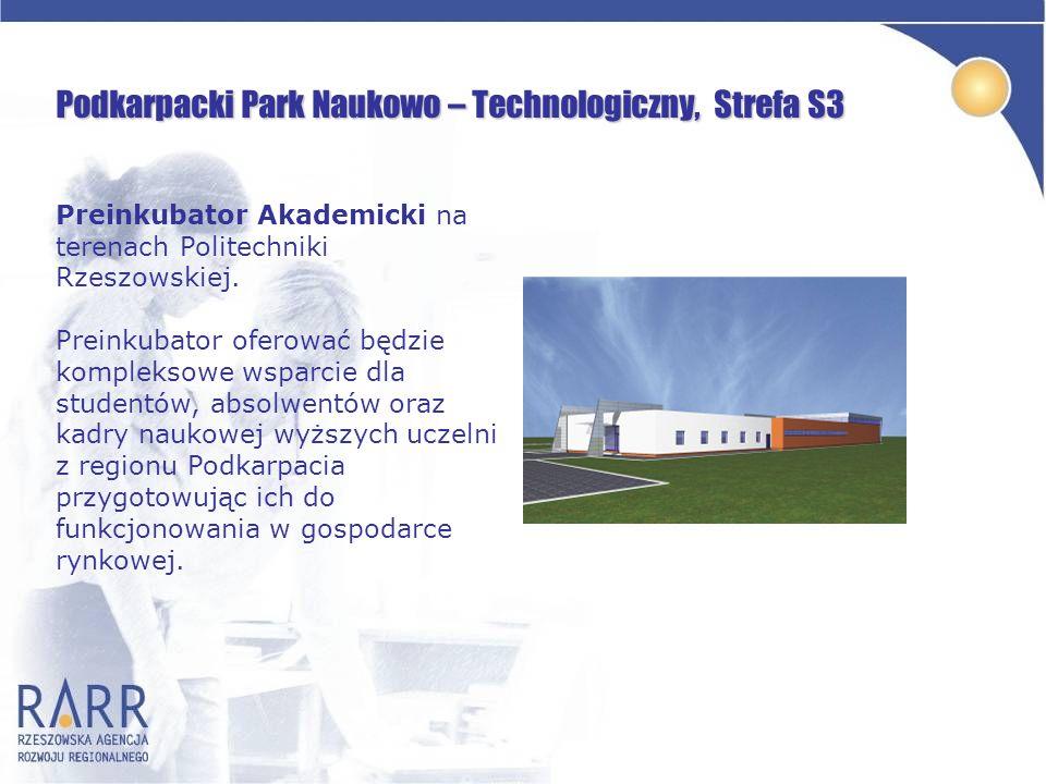 Podkarpacki Park Naukowo – Technologiczny, Strefa S3