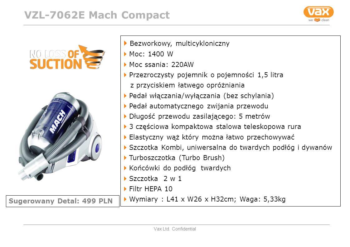VZL-7062E Mach Compact Bezworkowy, multicykloniczny Moc: 1400 W