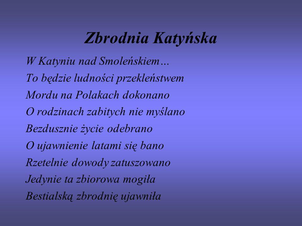 Zbrodnia Katyńska W Katyniu nad Smoleńskiem…