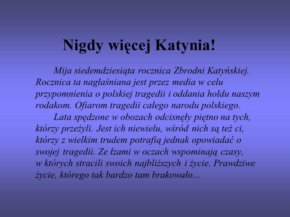 Nigdy więcej Katynia!