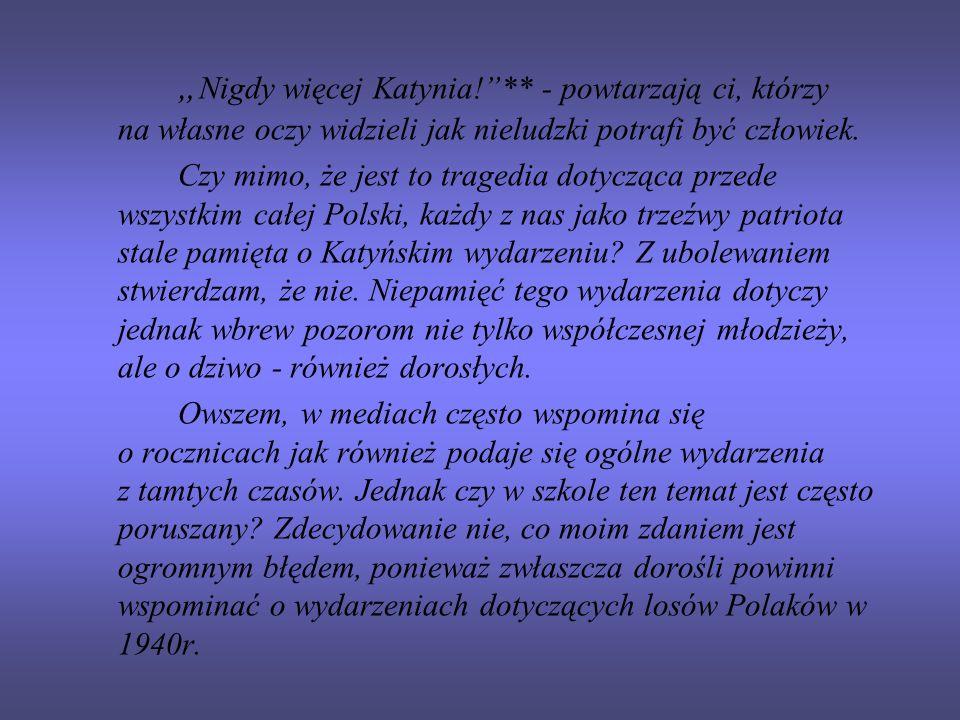 """""""Nigdy więcej Katynia."""