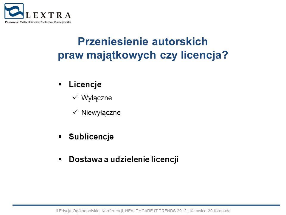 Przeniesienie autorskich praw majątkowych czy licencja