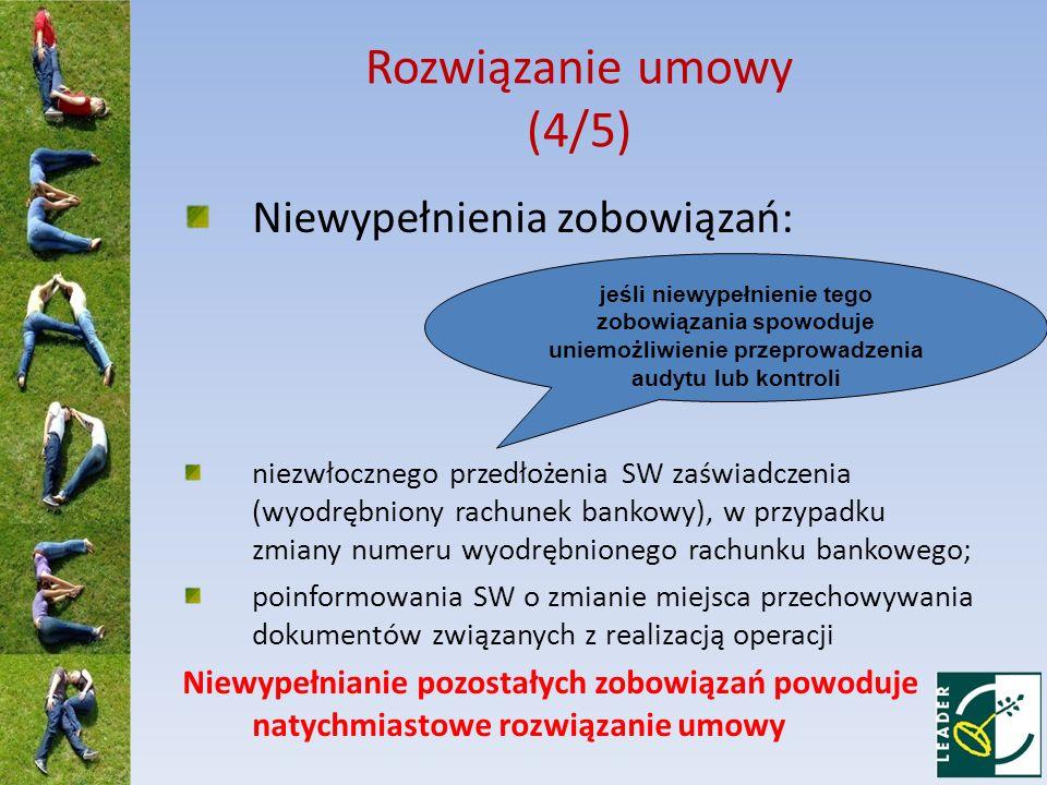 Rozwiązanie umowy (4/5) Niewypełnienia zobowiązań: