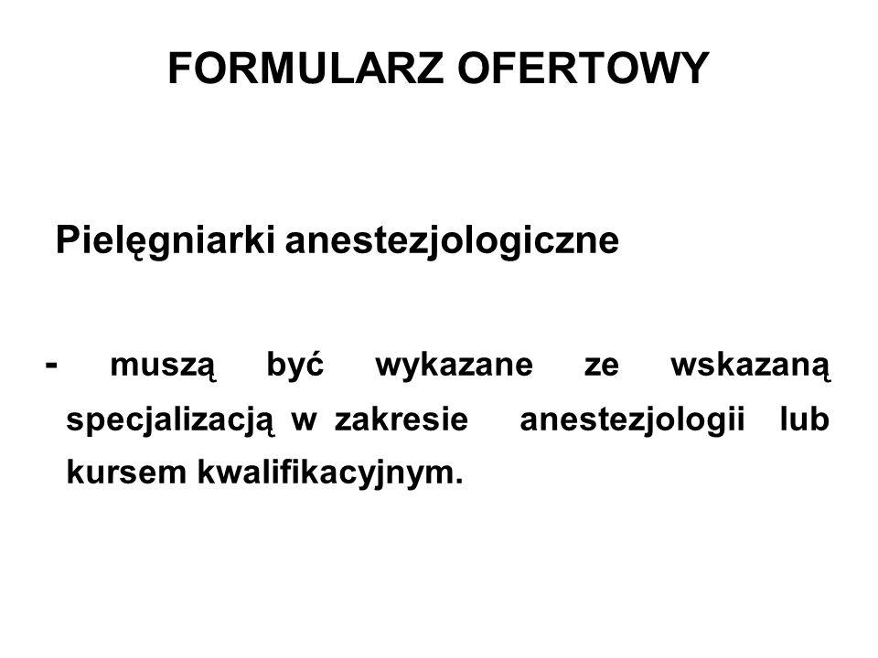 FORMULARZ OFERTOWY Pielęgniarki anestezjologiczne