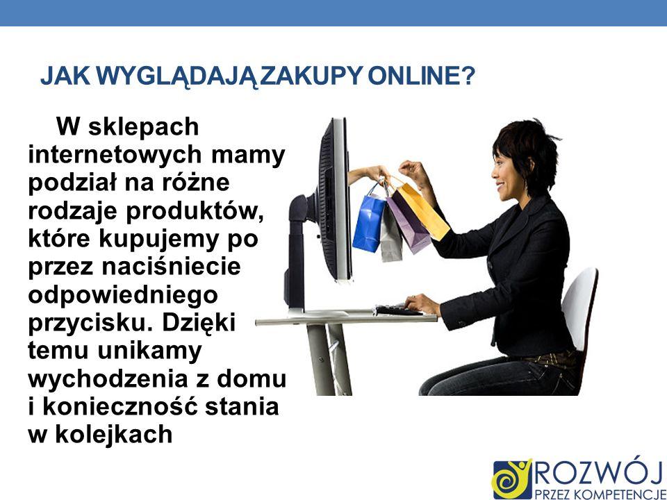 Jak wyglądają zakupy online