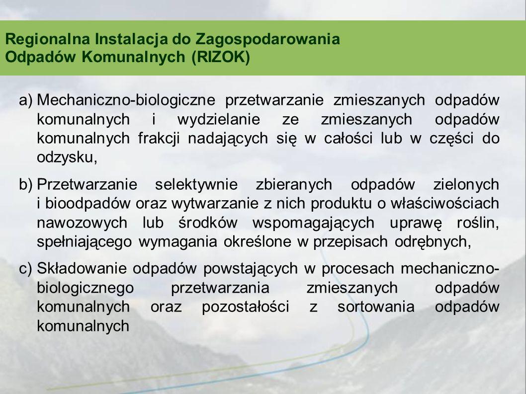 Regionalna Instalacja do Zagospodarowania Odpadów Komunalnych (RIZOK)