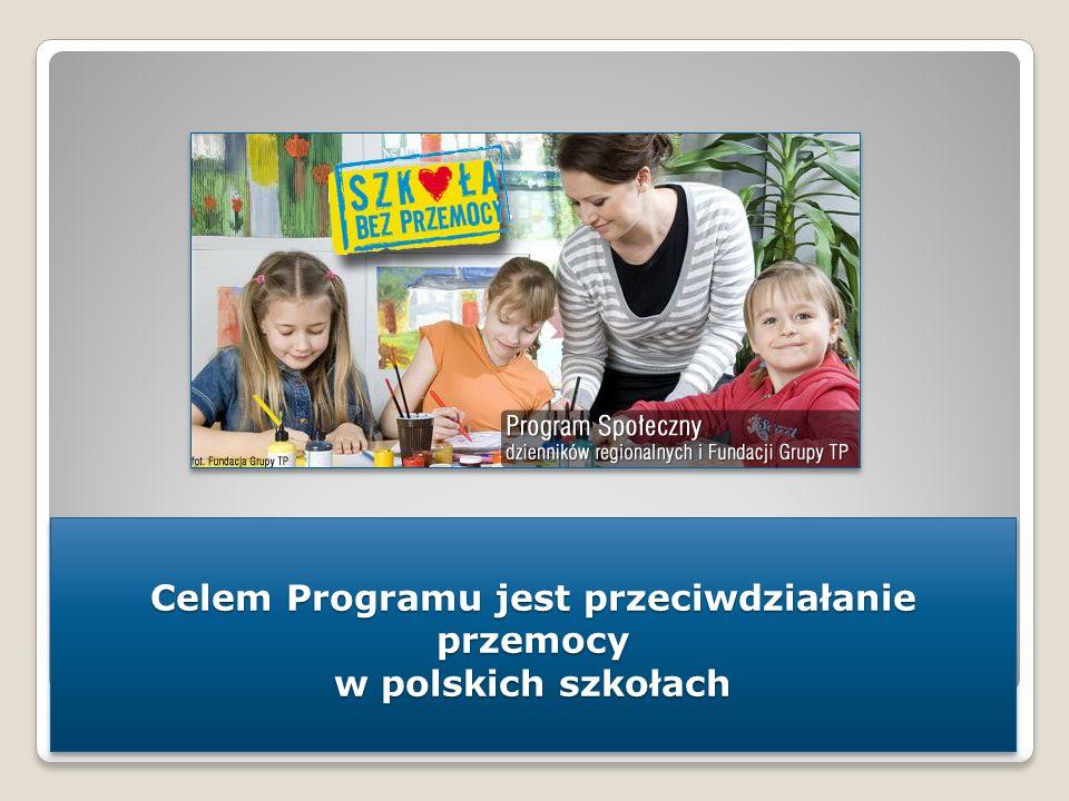 Celem Programu jest przeciwdziałanie przemocy w polskich szkołach