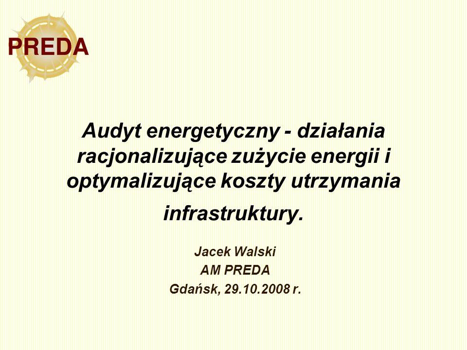 Jacek Walski AM PREDA Gdańsk, 29.10.2008 r.