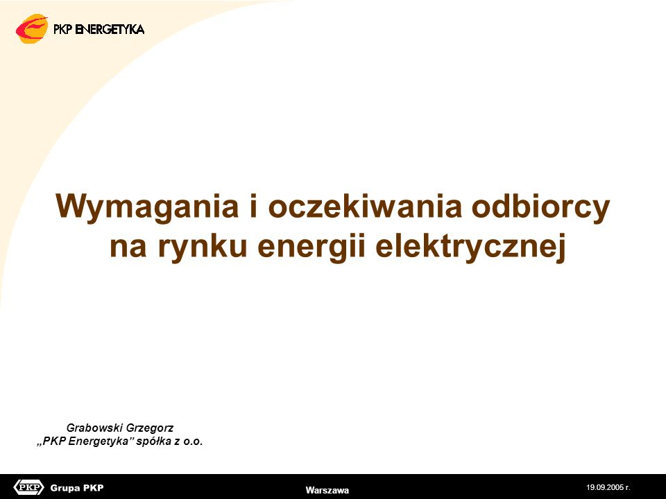 Wymagania i oczekiwania odbiorcy na rynku energii elektrycznej