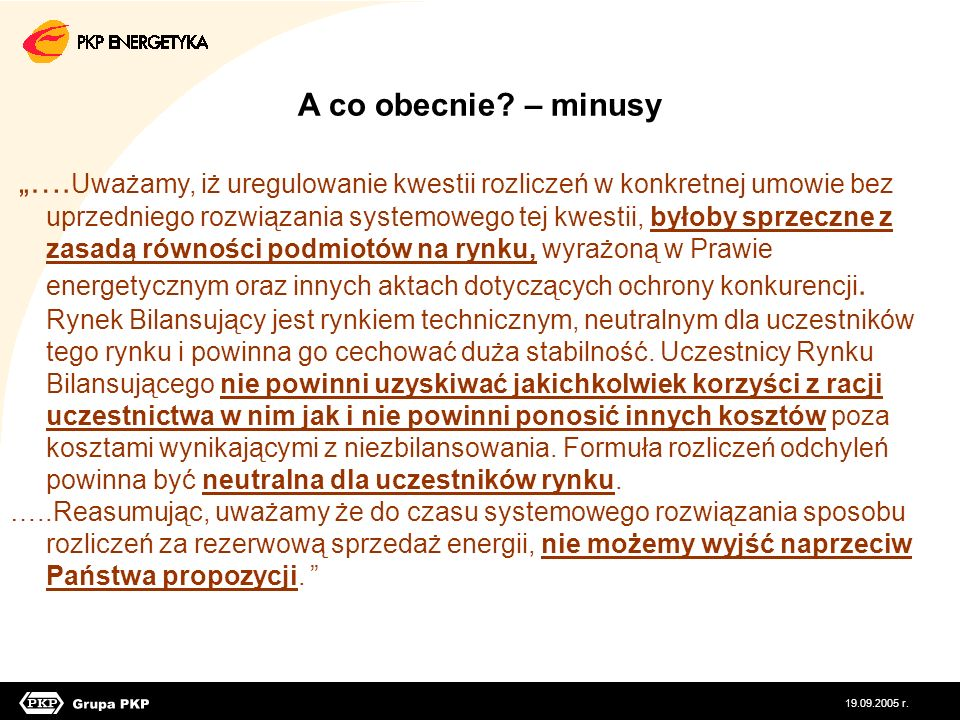 A co obecnie – minusy