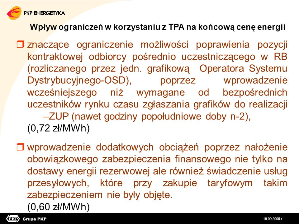 Wpływ ograniczeń w korzystaniu z TPA na końcową cenę energii