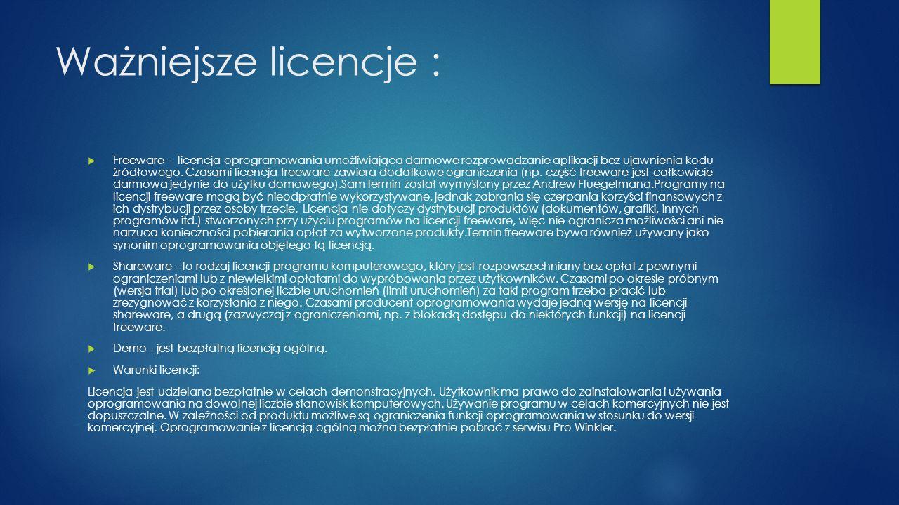 Ważniejsze licencje :