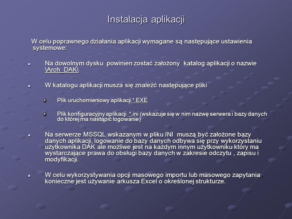 Instalacja aplikacji W celu poprawnego działania aplikacji wymagane są następujące ustawienia systemowe: