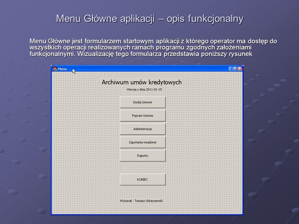 Menu Główne aplikacji – opis funkcjonalny
