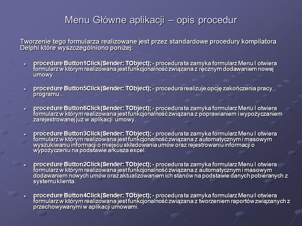 Menu Główne aplikacji – opis procedur