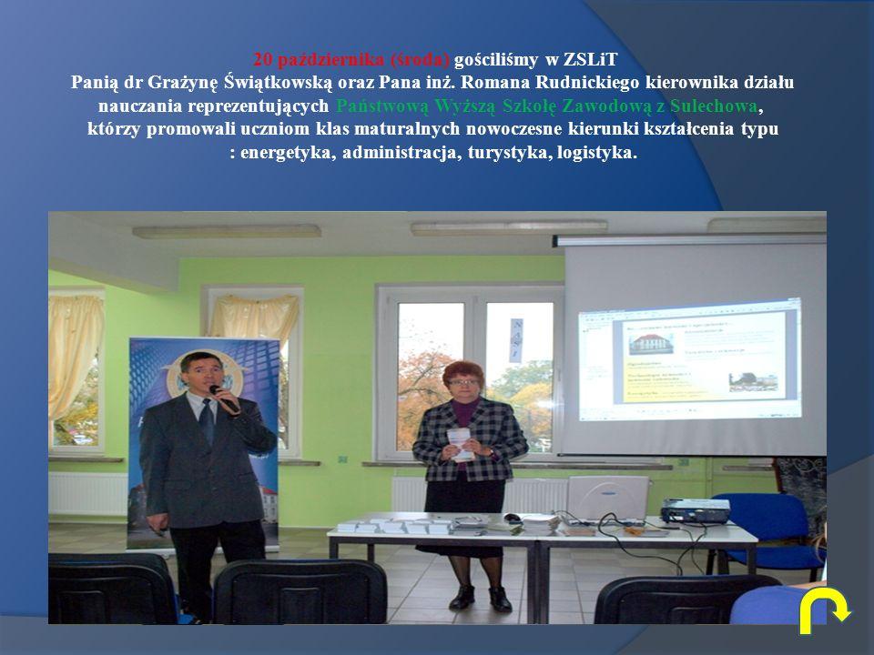 20 października (środa) gościliśmy w ZSLiT Panią dr Grażynę Świątkowską oraz Pana inż.