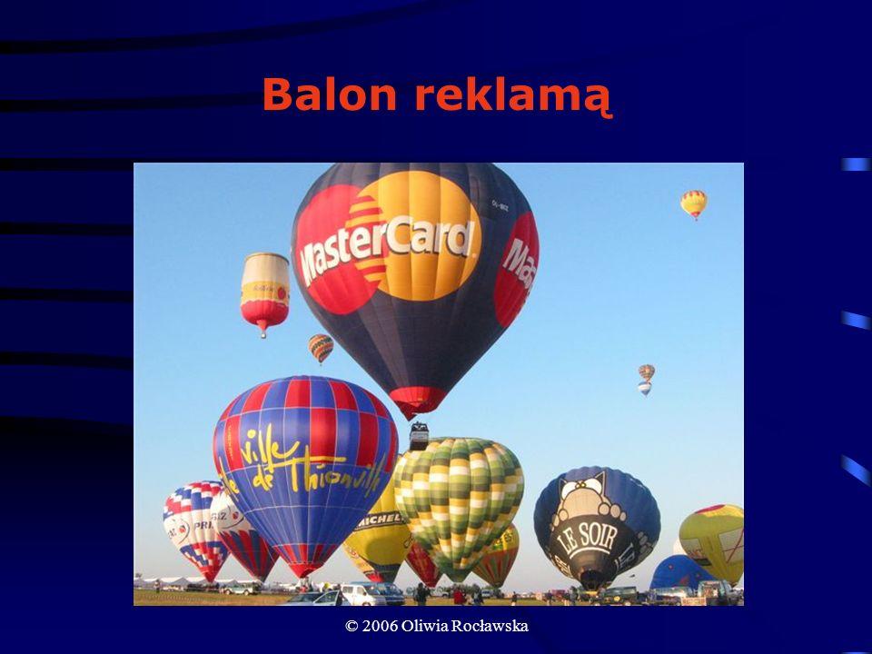 Balon reklamą © 2006 Oliwia Rocławska