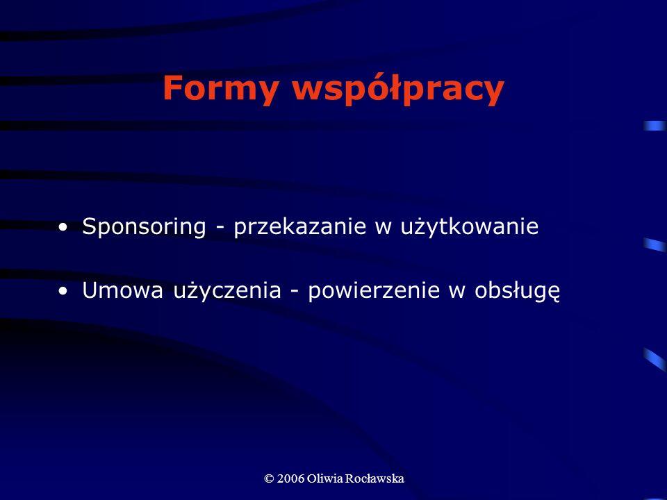 Formy współpracy Sponsoring - przekazanie w użytkowanie