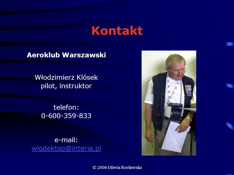 Kontakt Aeroklub Warszawski Włodzimierz Klósek pilot, instruktor
