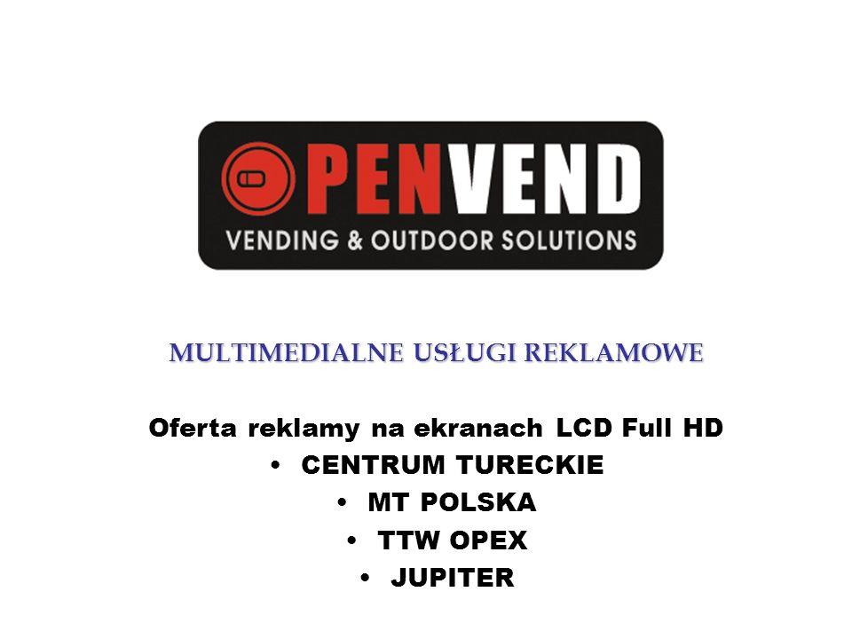 MULTIMEDIALNE USŁUGI REKLAMOWE Oferta reklamy na ekranach LCD Full HD
