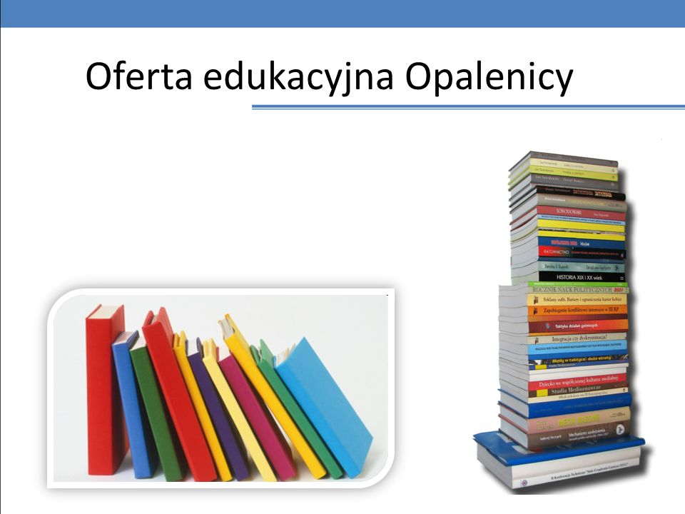 Oferta edukacyjna Opalenicy