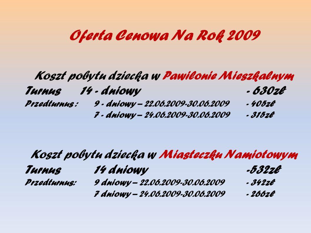 Oferta Cenowa Na Rok 2009 Koszt pobytu dziecka w Pawilonie Mieszkalnym