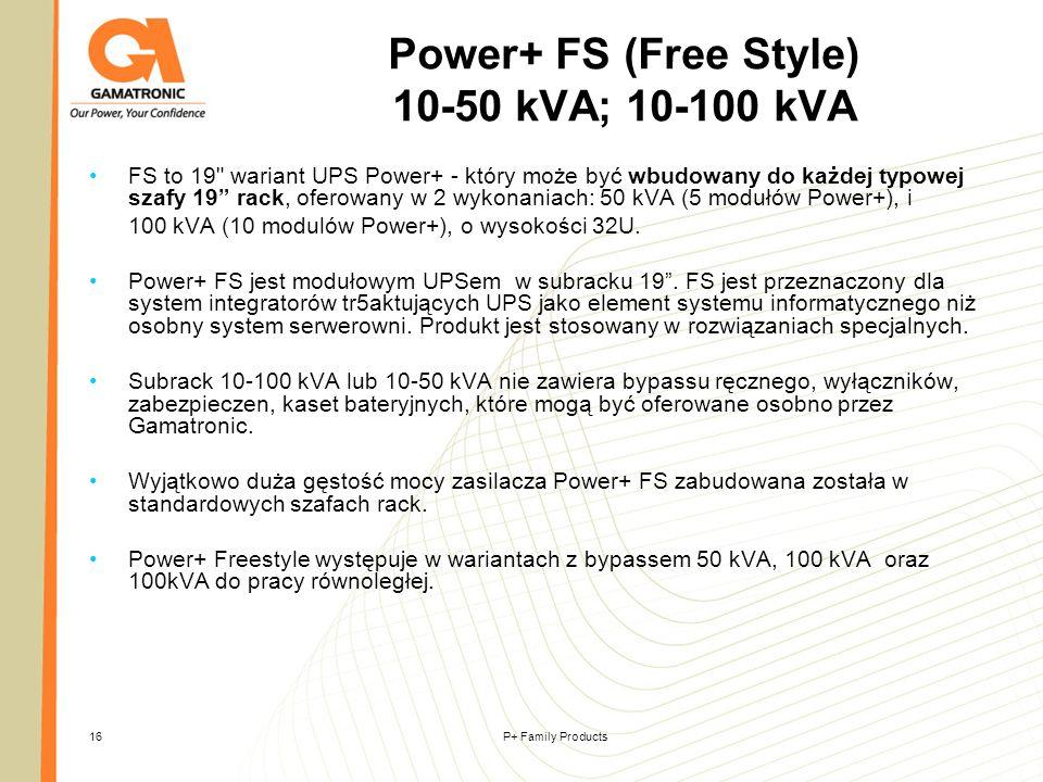 Power+ FS (Free Style) 10-50 kVA; 10-100 kVA