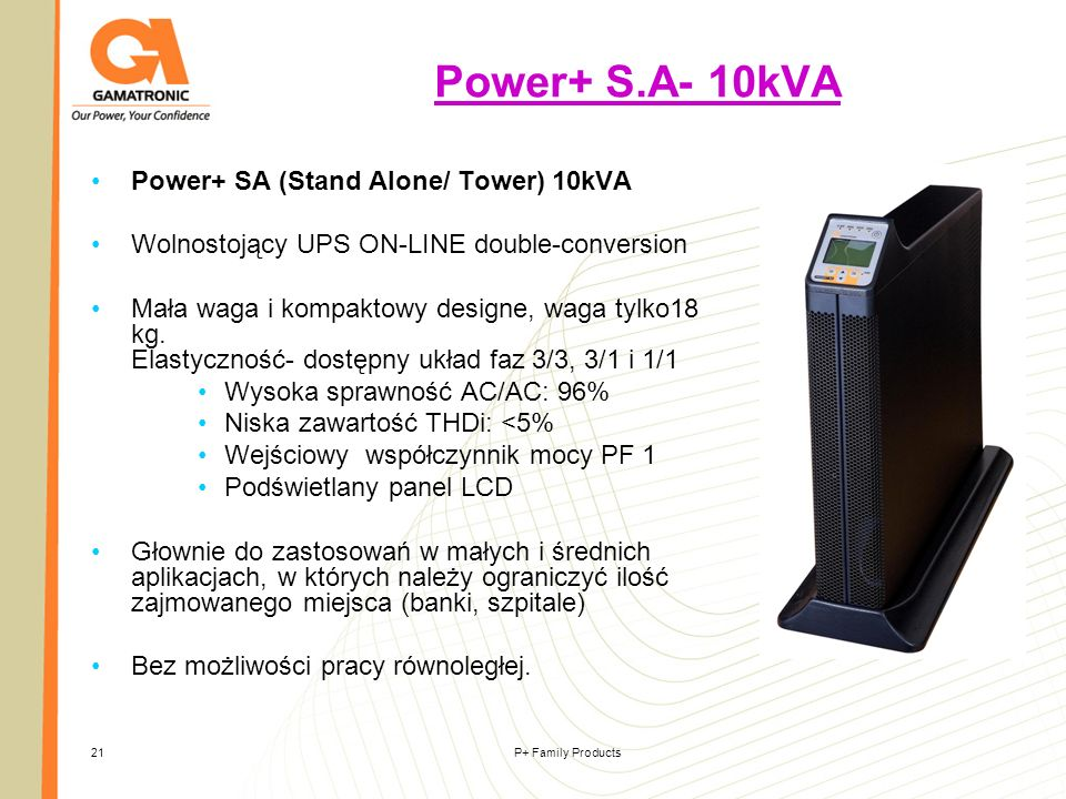Power+ S.A- 10kVA Power+ SA (Stand Alone/ Tower) 10kVA