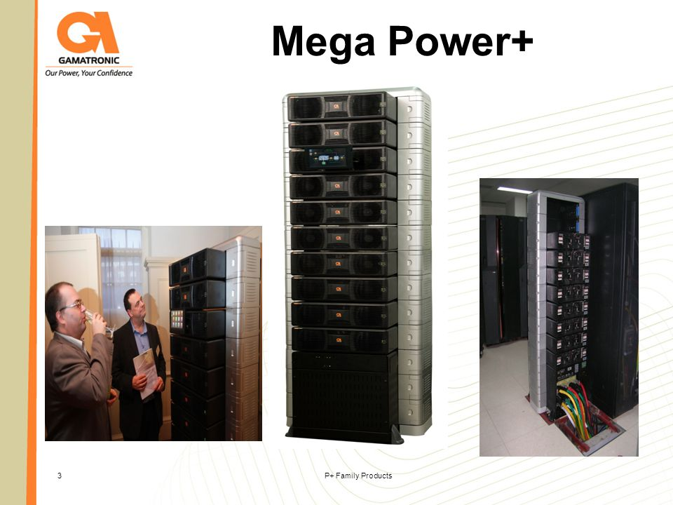 Mega Power+ P+ Family Products