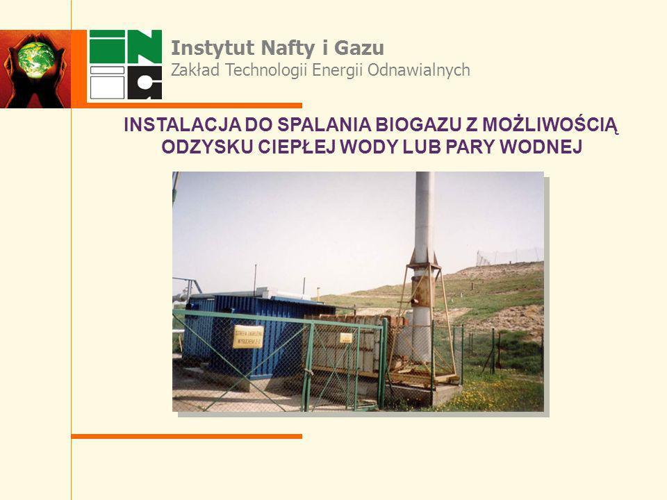 Instytut Nafty i Gazu INSTALACJA DO SPALANIA BIOGAZU Z MOŻLIWOŚCIĄ