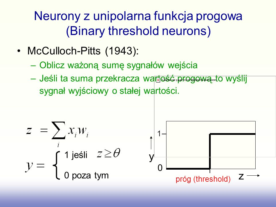 Neurony z unipolarna funkcja progowa (Binary threshold neurons)
