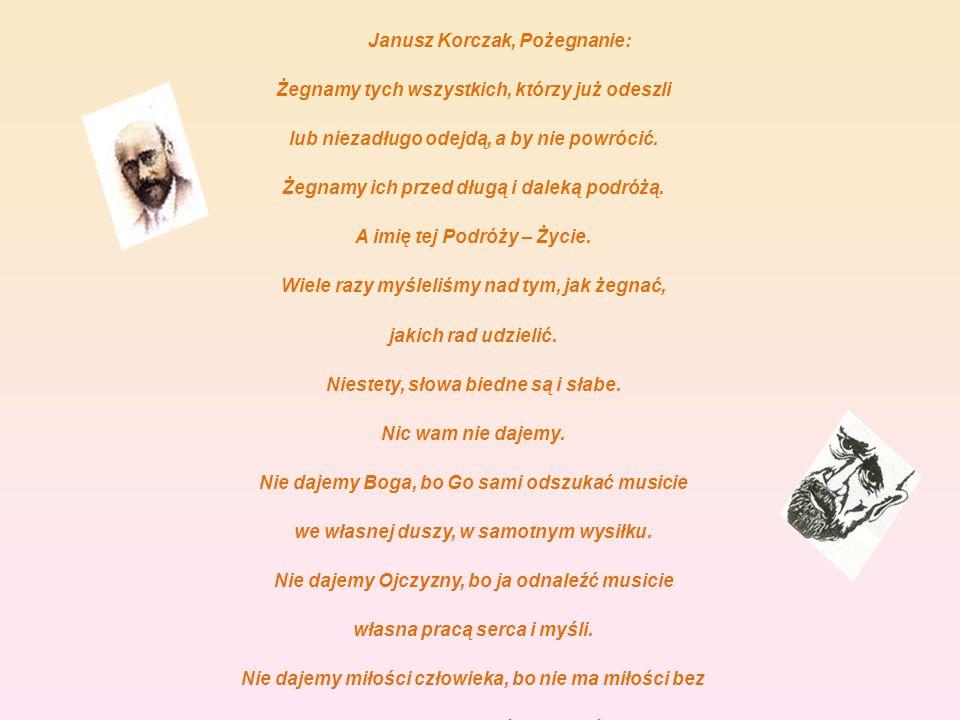 Janusz Korczak, Pożegnanie: