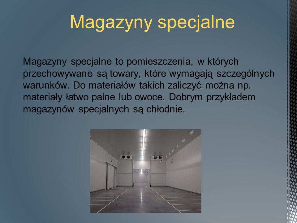 Magazyny specjalne