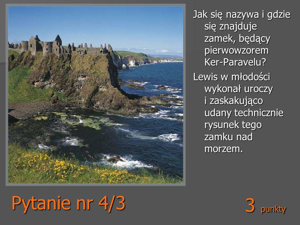 Jak się nazywa i gdzie się znajduje zamek, będący pierwowzorem Ker-Paravelu