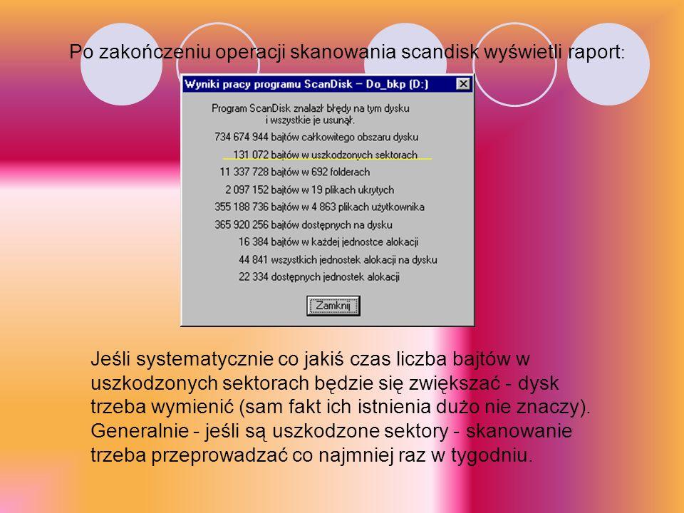 Po zakończeniu operacji skanowania scandisk wyświetli raport: