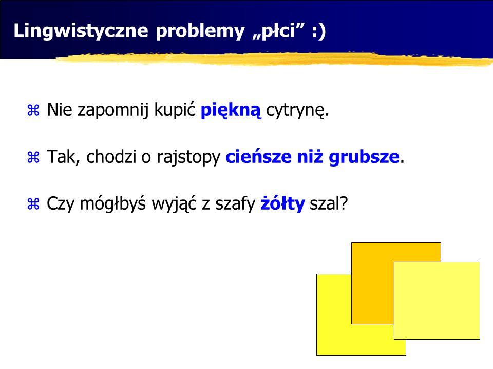 """Lingwistyczne problemy """"płci :)"""